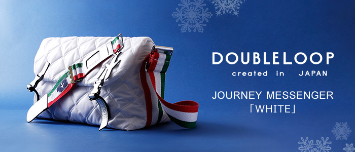 【DOUBLELOOP】JOURNEY 「WHITE」 MESSENGER